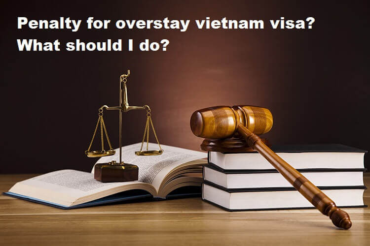 overstay Vietnam visa