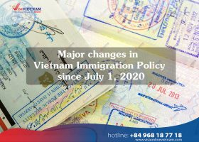 [New] Major changes in Vietnam Immigration Policy since July 1, 2020